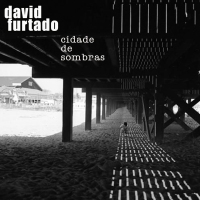 David Furtado: Cidade de Sombras